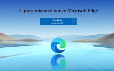Microsoft Edge, la nuova fantastica versione per ottenere il meglio del web