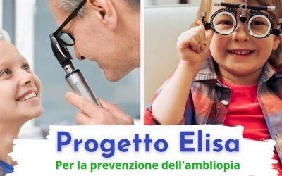 Progetto Elisa per la prevenzione dell'ambliopia nell'infanzia. Screening gratuiti per i bambini e diretta Social per genitori