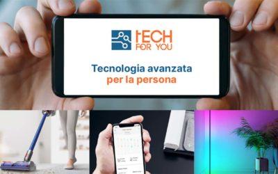Nasce TechForYou, il sito dedicato alla tecnologia avanzata per la persona